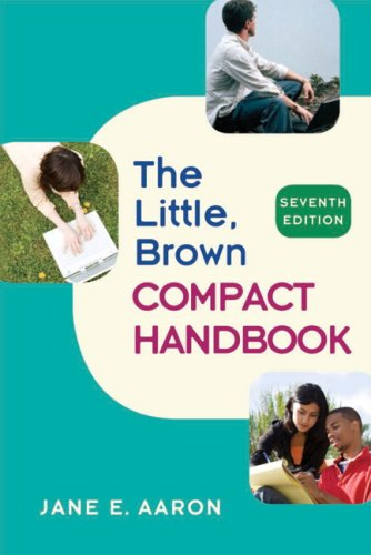 Little, Brown Compact Handbook (7th Edition)