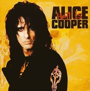 Alice Cooper - Hell Is: Best of [Japan] - Zortam Music