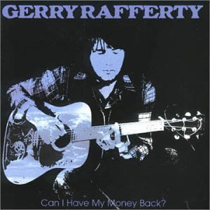 Gerry Rafferty - Can I Have My Money Back? The Best of Gerry Rafferty - Zortam Music