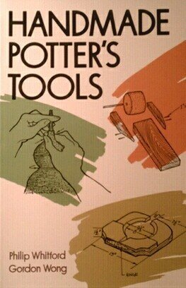 Handmade Potter's Tools: Basic and Innovative Ideas