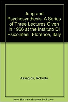 psychosynthesis by roberto assagioli