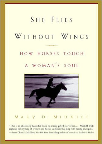 She Flies Without Wings: How Horses Touch a Woman