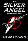 The Silver Angel: An Alex Swan Mystery