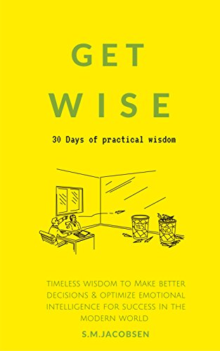 Get Wise: 30 Days of practical wisdom.