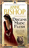 Dreams Made Flesh (Black Jewels, Book 5)