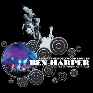 Ben Harper - Live At The Hollywood Bowl - Zortam Music
