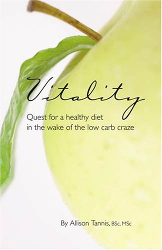 Vitality: Quest for a Healthy Diet in the Wake of the Low Carb Craze