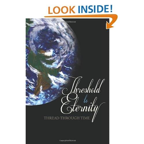 Thread Through Time: Threshold to Eternity (Volume 2)