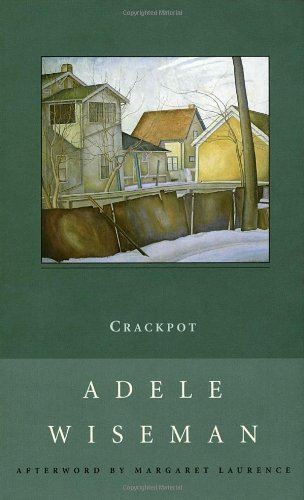 Crackpot: A Novel (New Canadian Library)