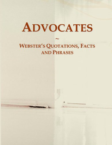 Advocates: Webster's Quotations, Facts and Phrases