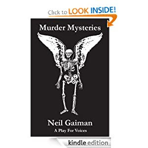 Murder Mysteries: A Play For Voices: Neil Gaiman, Brian Smith, George Walker: Amazon.com: Kindle Store
