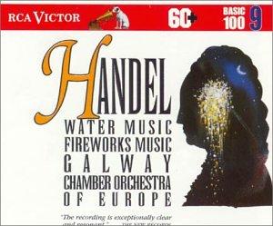 Handel: Water Music; Fireworks Music (RCA Victor Basic 100, Vol. 9)