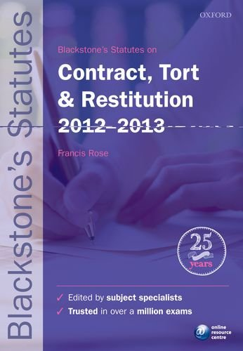 Blackstone's Statutes on Contract, Tort & Restitution 2012-2013