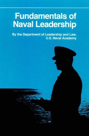 Fundamentals of Naval Leadership (Fundamentals of Naval Science)