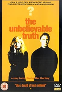 The Unbelievable Truth [DVD] [1991]