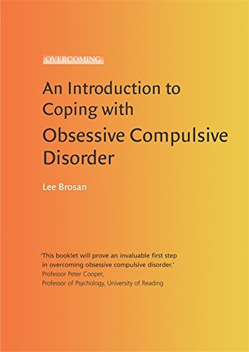 Introduction to Coping with Obsessive Compulsive Disorder (Overcoming: Booklet series)