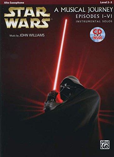 Star Wars Musical Journey Episodes I - VI Alto Sax CD