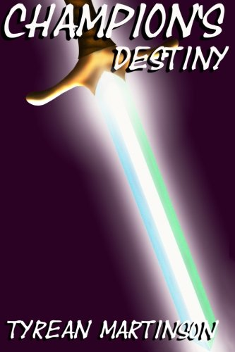 Champion's Destiny: Book 3 of The Champion Trilogy: Volume 3