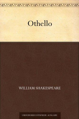 William Shakespeare - Othello (German Edition)