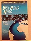 Basic Human Needs/Global Issues Bible Studies (Global Issues Bible Study Series)