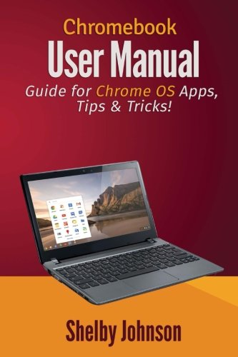 chromebook-user-manual-guide-for-chrome-os-apps-tips-tricks