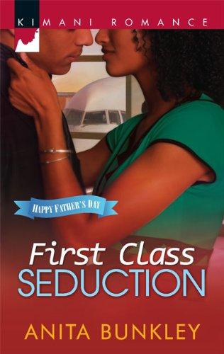 First Class Seduction (Kimani Romance)