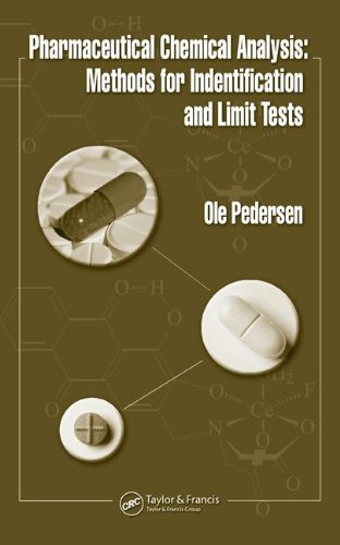 Pharmaceutical Chemical Analysis: Methods For Identification And Limit Tests