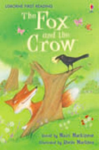 The fox and the crow (Usborne First Reading)