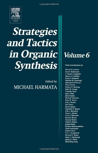 Strategies and Tactics in Organic Synthesis, Volume 6