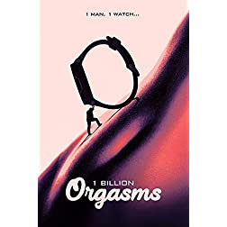 1 Billion Orgasms