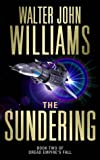 The Sundering (Dread Empire's Fall) (0743428986) by Williams, Walter Jon