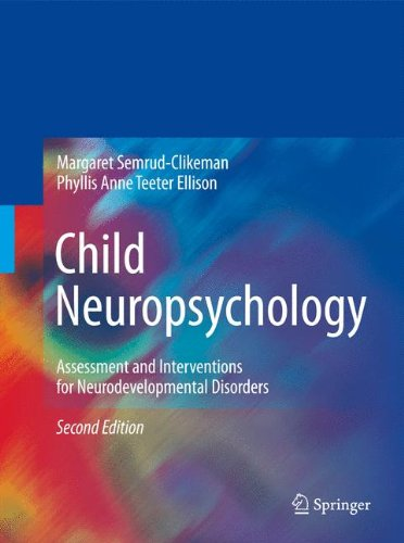 Child Neuropsychology: Assessment and Interventions for...