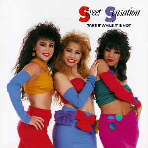 Sweet Sensation Take It While It S Hot Amazon Com Music