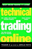 Trader X Technical Trading Online (Wiley Online Trading for a Living)
