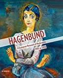 img - for Agnes Husslein-Arco: Hagenbund : A European Network of Modernism 1900 to 1938 (Hardcover); 2015 Edition book / textbook / text book