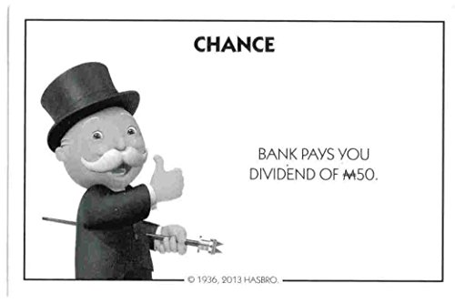 Monopoly Chance Card - Bank Pays You Dividend