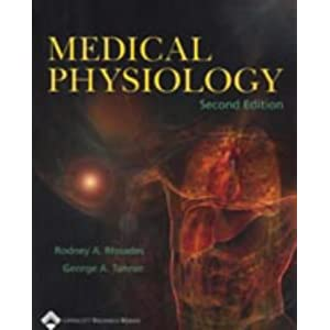Medical Physiology Rhoades    Lippincott Williams & Wilkins Second Edition