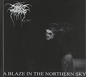 A Blaze In The Northern Sky [20th Anniversary Edition]