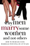 Why Men Marry Some Women and Not Others: How to Increase Your Marriage Potential by Up to 60% (0007178611) by Molloy, John T.