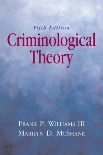 Criminological Theory (5th Edition)