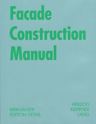 Facade Construction Manual (Construction Manuals (englisch)) - Birkhäuser Architecture - 3764371099 - ISBN:3764371099