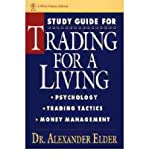 [(Trading for a Living: Psychology, Trading Tactics, Money Management )] [Author: Alexander Elder] [May-1993]