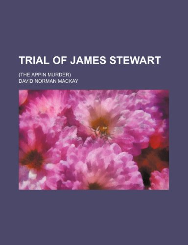 Trial of James Stewart; (the Appin murder)