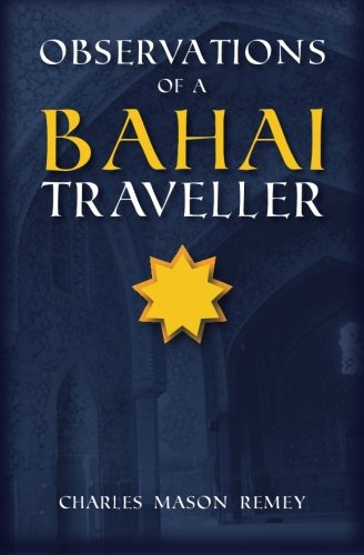 Observations of a Bahai Traveler