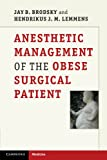 img - for Anesthetic Management of the Obese Surgical Patient (Cambridge Medicine) book / textbook / text book
