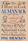 The I hate to cook almanack: A book of days