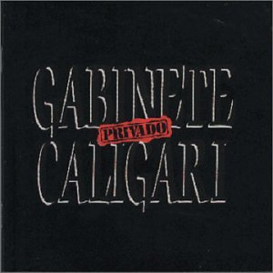 Gabinete Caligari - privado - Zortam Music