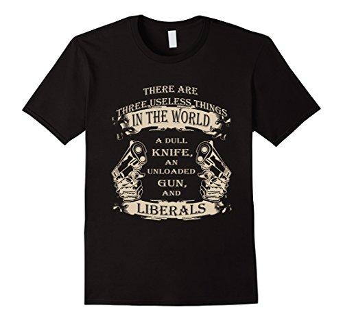 Anti Liberals A Dull Knife, Unloaded Gun & Liberals T-shirt - Male 2XL - Black