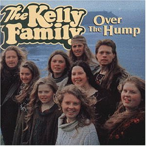 The Kelly Family - Over the Hump [UK-Import] - Zortam Music