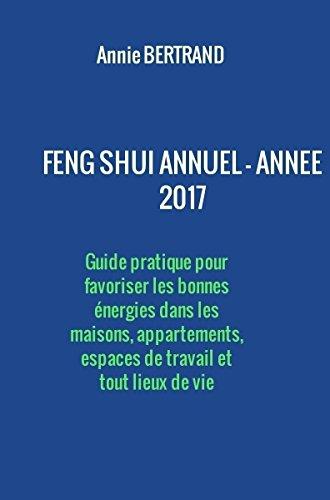 Feng Shui Annuel - Année 2017